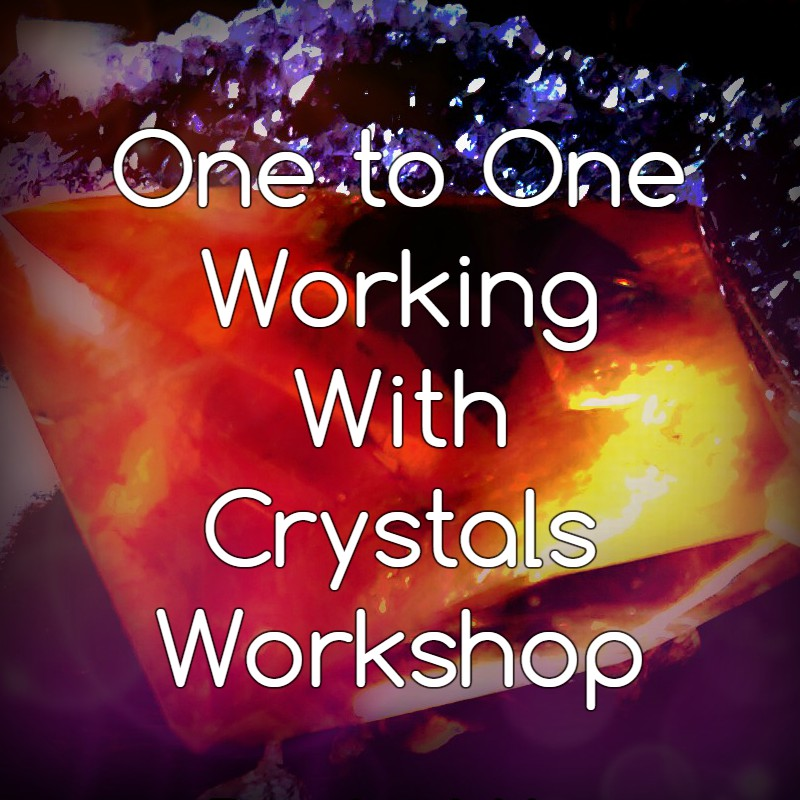One to One Working with Crystals Workshop