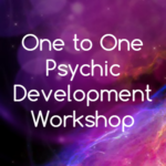 One to One Psychic Development Workshop