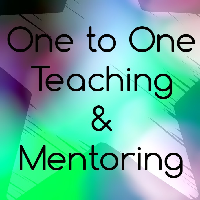 One to One Teaching & Mentoring