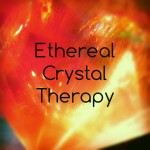 ECT - Crystal Energy Healing Work