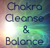 Chakra Cleanse & Balance