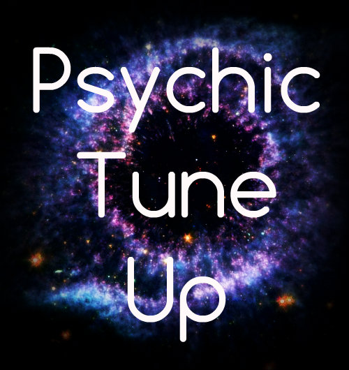 Spiritual and Psychic Tune Up Service
