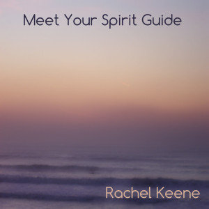 Click here for a downloadable meditation to meet your spirit guide...