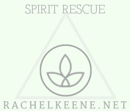 Spirit Rescue or Banishment Service - Rachel Keene