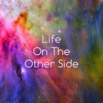 FAQ about life on the other side