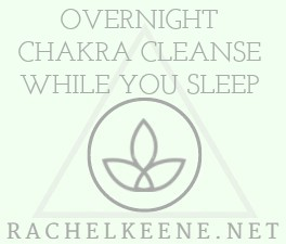 Overnight Chakra Cleanse and Balance