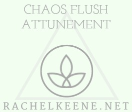 Chaos Flush Attunement Empowerment