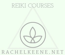 REIKI PRACTITIONER COURSES - RACHELKEENE.NET